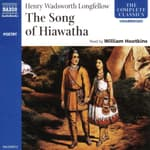 The Song of Hiawatha by  Henry Wadsworth Longfellow audiobook