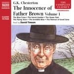 The Innocence of Father Brown – Volume 1 by  G. K. Chesterton audiobook