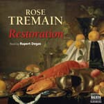 Restoration by  Rose Tremain audiobook