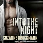 Into the Night by  Suzanne Brockmann audiobook