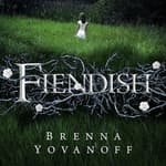 Fiendish by  Brenna Yovanoff audiobook