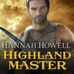 Highland Master by  Hannah Howell audiobook