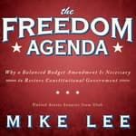 The Freedom Agenda by  Mike Lee audiobook