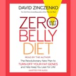 Zero Belly Diet by  David Zinczenko audiobook