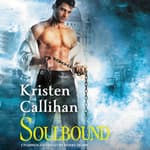 Soulbound by  Kristen Callihan audiobook