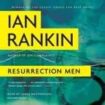 Resurrection Men by  Ian Rankin audiobook