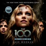 Homecoming by  Kass Morgan audiobook