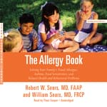 The Allergy Book by  Robert W. Sears MD, FAAP audiobook