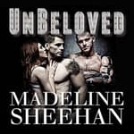 Unbeloved by  Madeline Sheehan audiobook
