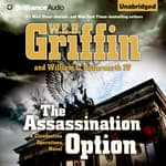 The Assassination Option by  W. E. B. Griffin audiobook