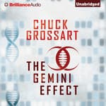 The Gemini Effect by  Chuck Grossart audiobook