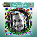 Fred Frees Favorites: An Audiobook Sampler by  Fred Frees audiobook