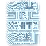 Wolf in White Van by  John Darnielle audiobook