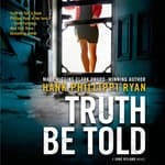 Truth Be Told by  Hank Phillippi Ryan audiobook