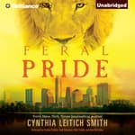 Feral Pride by  Cynthia Leitich Smith audiobook