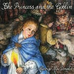 The Princess and the Goblin by  George MacDonald audiobook