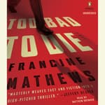 Too Bad to Die by  Francine Mathews audiobook