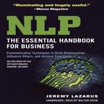 NLP: The Essential Handbook for Business by  Jeremy Lazarus audiobook