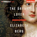 The Dream Lover by  Elizabeth Berg audiobook