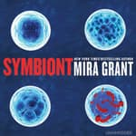 Symbiont by  Mira Grant audiobook