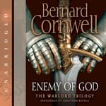 Enemy of God by  Bernard Cornwell audiobook