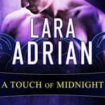 A Touch of Midnight by  Lara Adrian audiobook