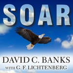 Soar by  David C. Banks audiobook
