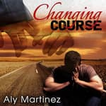 Changing Course by  Aly Martinez audiobook