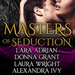 Masters of Seduction by  Alexandra Ivy audiobook