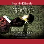 The Cure for Dreaming by  Cat Winters audiobook