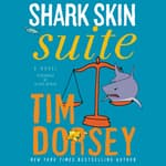 Shark Skin Suite by  Tim Dorsey audiobook