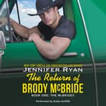 The Return of Brody McBride by  Jennifer Ryan audiobook