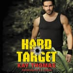 Hard Target by  Kay Thomas audiobook
