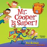 My Weirdest School #1: Mr. Cooper Is Super! by  Dan Gutman audiobook