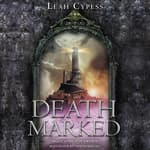 Death Marked by  Leah Cypess audiobook
