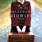 The Reluctant Midwife by  Patricia Harman audiobook