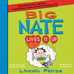 Big Nate Lives It Up by  Lincoln Peirce audiobook