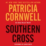 Southern Cross by  Patricia Cornwell audiobook