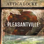 Pleasantville by  Attica Locke audiobook