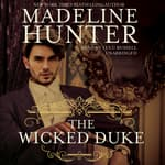 The Wicked Duke by  Madeline Hunter audiobook