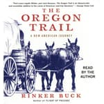 The Oregon Trail by  Rinker Buck audiobook