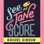 See Jane Score by  Rachel Gibson audiobook