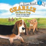 Charlie the Ranch Dog: Stuck in the Mud by  Ree Drummond audiobook