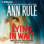 Lying in Wait by  Ann Rule audiobook