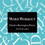Word Workout by  Charles Harrington Elster audiobook