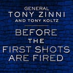 Before the First Shots Are Fired by  Tony Koltz audiobook