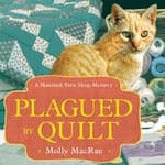 Plagued by Quilt by  Molly MacRae audiobook