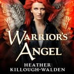 Warrior's Angel by  Heather Killough-Walden audiobook