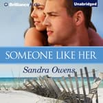 Someone Like Her by  Sandra Owens audiobook