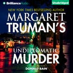 Undiplomatic Murder by  Margaret Truman audiobook